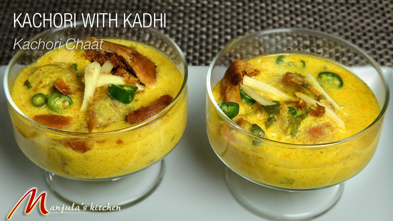 Kachori with kadhi (rajasthani cuisine semi homemade) Recipe by Manjula