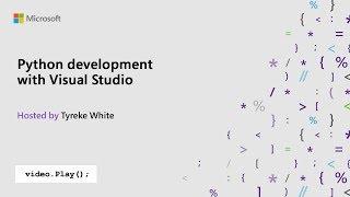 Visual Studio 2019 Launch: Python development with Visual Studio
