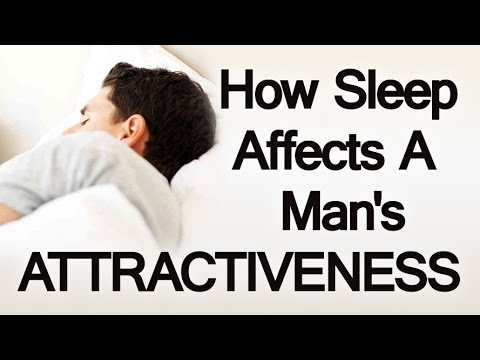 More Sleep Equals More Attractive? | Attractiveness & Sleeping | Sleep Deprivation & Appearance