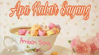 Lagu Ambon terbaru 2018 APA KABAR SAYANG