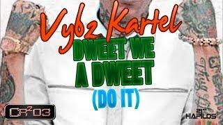 Vybz Kartel - Dweet We A Dweet (Do It) [TNS Riddim] 2012
