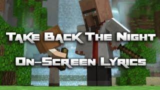 ♪ Take Back The Night + On-screen Lyrics (CaptainSparklez)