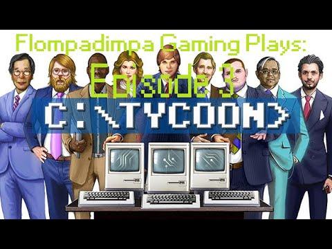 Computer Tycoon: Episode 3 |