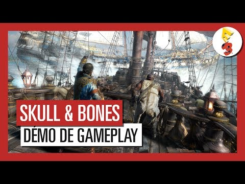 Skull & Bones - Démo de Gameplay  Multijoueur  E3 2017 [OFFICIEL] VOSTFR HD