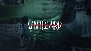 UNHEARD - Official Trailer - NEW spin on the Mystery Game Genre