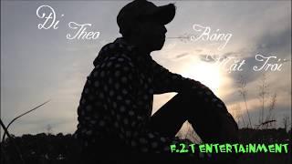 Đi theo bóng mặt trời(Cover)- Phan Đạt F.t Phan Nga