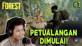 PETUALANGAN DIMULAI ! - The Forest #1