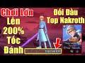 Gcaothu Allain chơi lớn 200% tốc đánh chém nhanh như Hack -Đối đầu Top Nakroth và cái kết cực căng