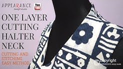 """ONE LAYER CUTTING HALTER""""V""""NECK CUTTING AND STITCHING EASY METHOD"""