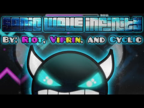 geometry-dash---sonic-wave-infinity-by-:-riot,-viprin,-and-cyclic---100%-(riot's-gameplay)