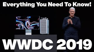 WWDC 2019 Complete Recap - Everything You NEED To Know