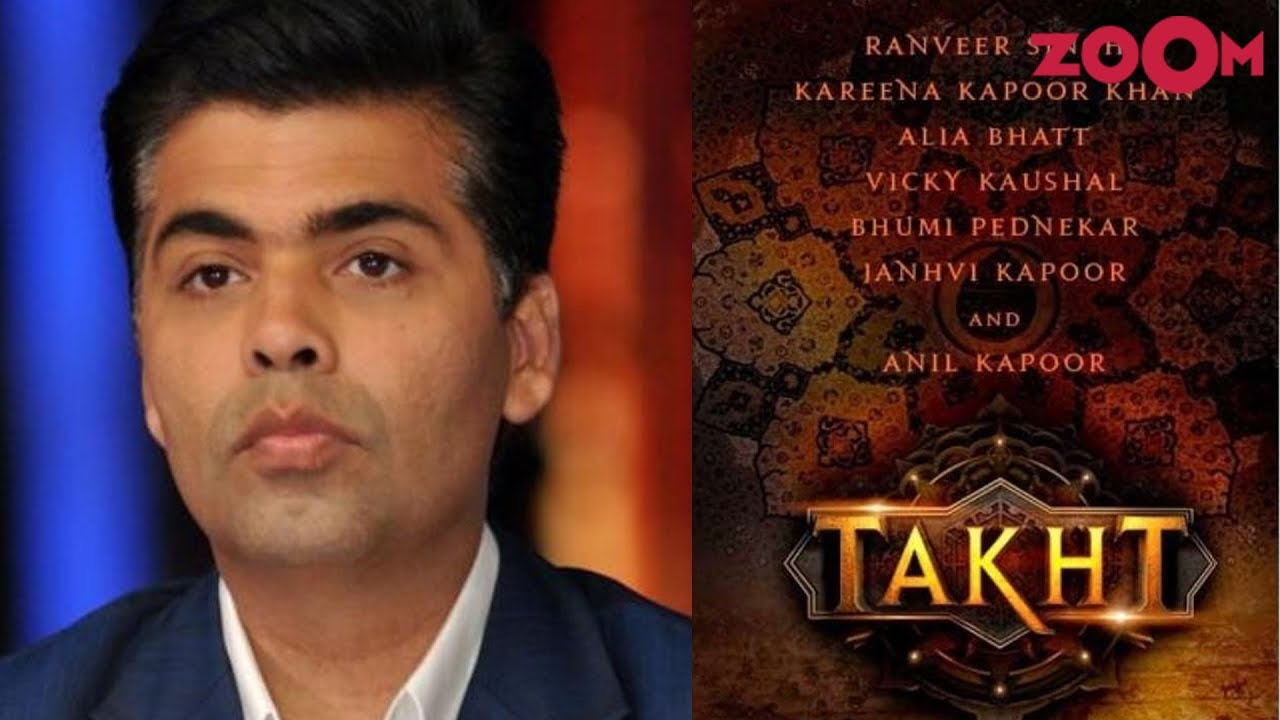 Karan Johar finalizes the schedule of his dream project Takht | Bollywood News