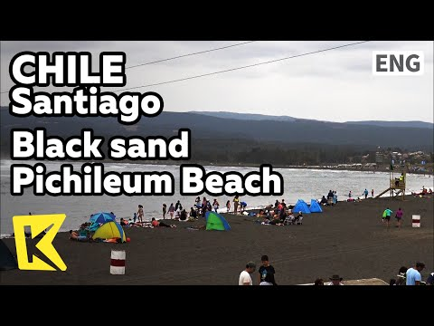 【K】Chile Travel-Santiag[칠레 여행-산티아고] 검은 모래사장 피치레무 해변/Suffer/Pichileum/Beach/Black sand