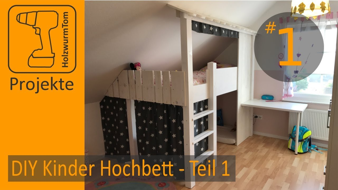 kinderhochbett selber bauen. Black Bedroom Furniture Sets. Home Design Ideas