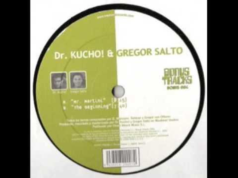 "Dr. Kucho! & Gregor Salto ""Mr Martini"""