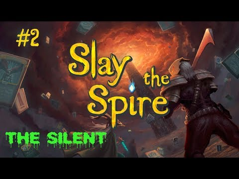 Slay The Spire - The Silent - Poisoned Shivs. Dungeon Crawling Deck Builder Roguelike.