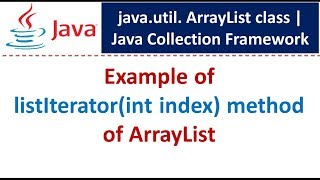 Java : Collection Framework : ArrayList (ListIterator Index)