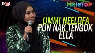Ummi Neelofa pun nak pergi tengok konsert Ella | Kapten Azhar | MeleTOP | Nabil & Neelofa