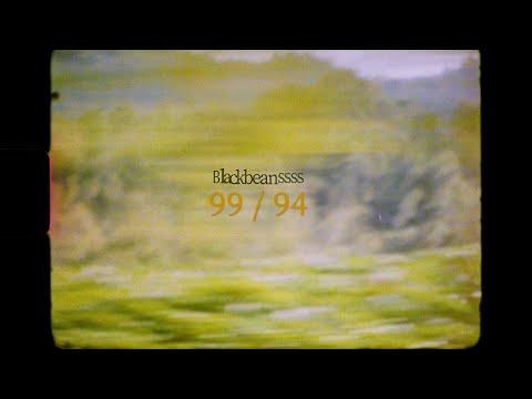 Blackbeans - 99 / 94 [Official Video]