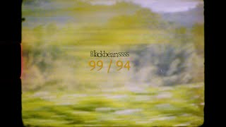 Blackbeans - 99 / 94 [Official…