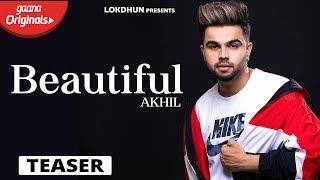 Beautiful by Akhil Teaser Feat Sara Gurpal Latest Punjabi Song