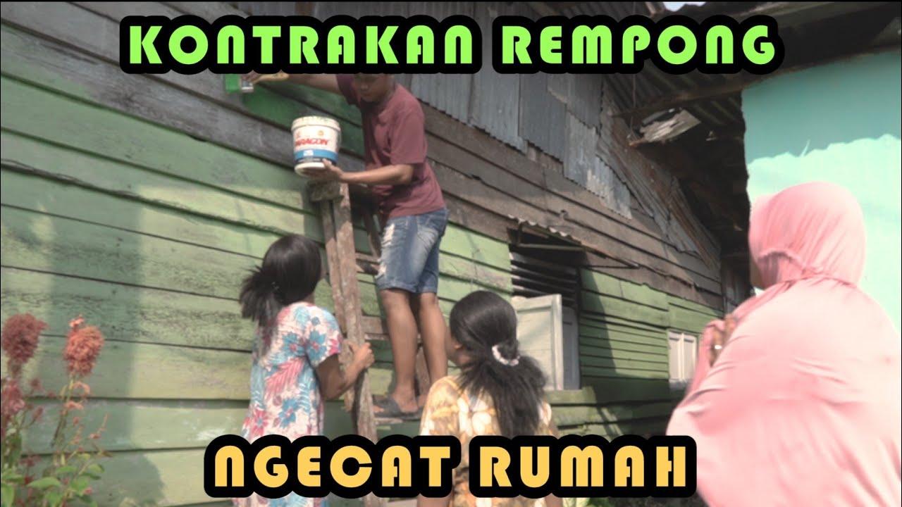 NGECAT RUMAH || KONTRAKAN REMPONG EPISODE 278