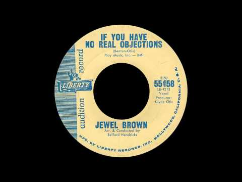 Jewel Brown - If You Have No Real Objections