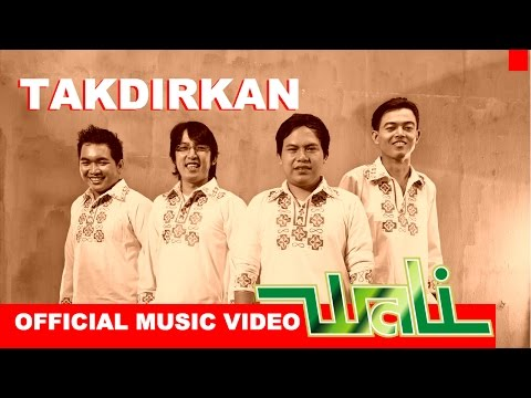 Wali Band – Takdirkan – Official Music Video