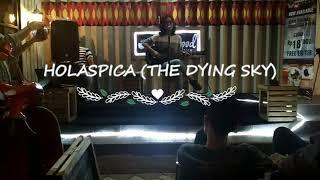 "HOLASPICA ""THE DYING SKY"" Lagu indie hits Terbaik"