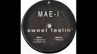 Mae 1 - Sweet Feelin