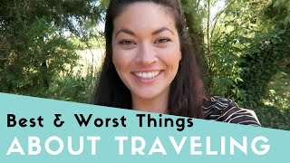 The Best and Worst Thing About Traveling thumbnail picture.