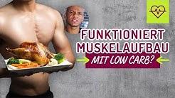 Funktioniert Muskelaufbau mit LOW CARB ❓Muskelaufbau Ernährung