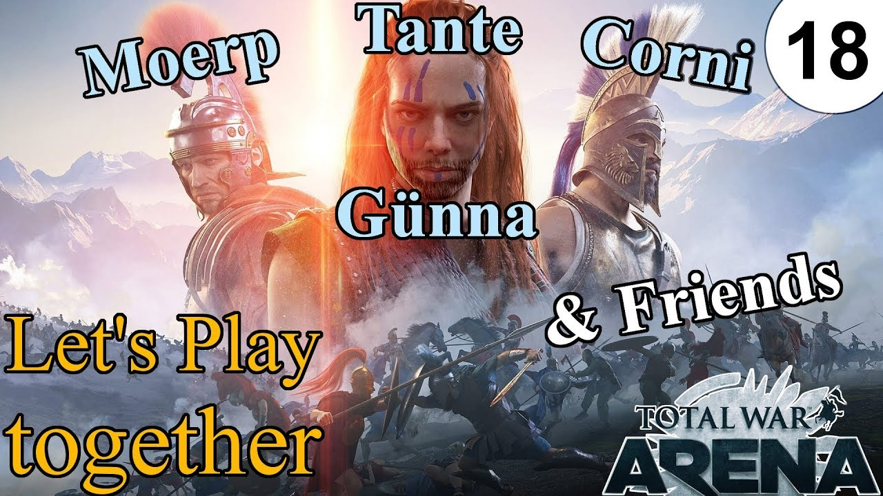 Total War Arena Lets Play Together  Mit Tante Gunna Friends