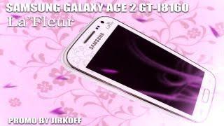 Samsung GALAXY Ace 2 La'Fleur promo video.(Купил телефон Samsung GALAXY Ace 2 La'Fleur GT-I8160 (другой модификации не было, а по функционалу и начинке понравился этот),..., 2013-09-07T12:52:45.000Z)