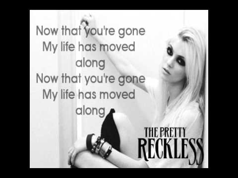 (+) The pretty reckless - since you re gone