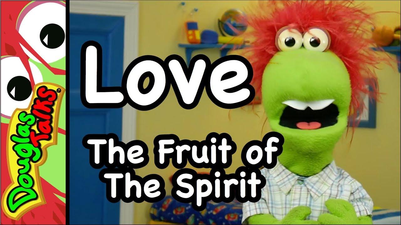 Love   The Fruit of The Spirit for Kids