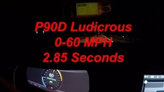 Tesla Model S P90D Ludicrous Mode 0-60 MPH in 2.85 seconds and 0-100 MPH in 7.7 seconds Test Results