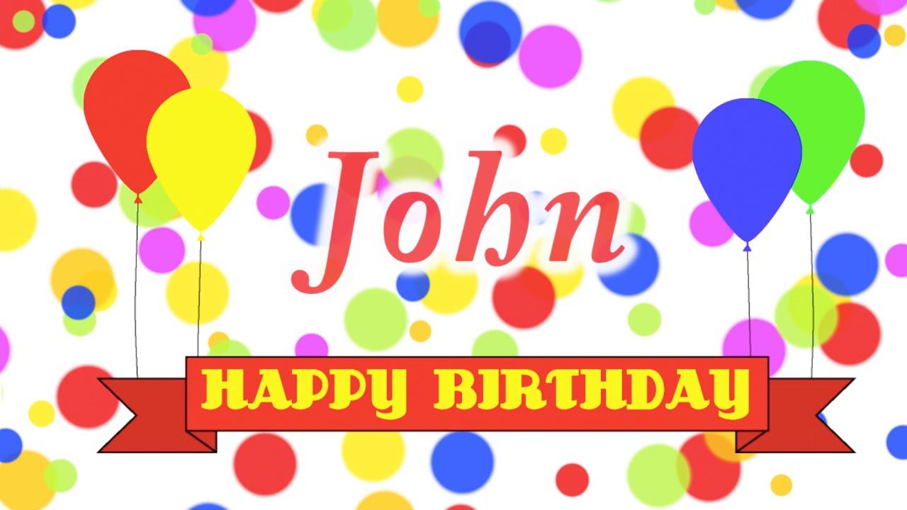 happy birthday john images Happy Birthday John Song   YouTube happy birthday john images