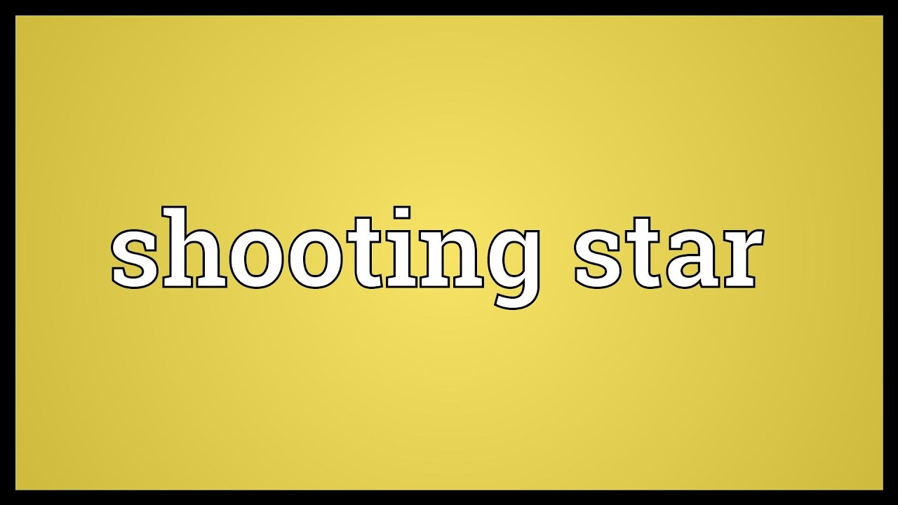 Shooting Star Meaning Youtube