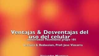 Ventajas & Desventajas del uso del telefono