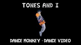 Download lagu TONES AND I - DANCE MONKEY (DANCE VIDEO)