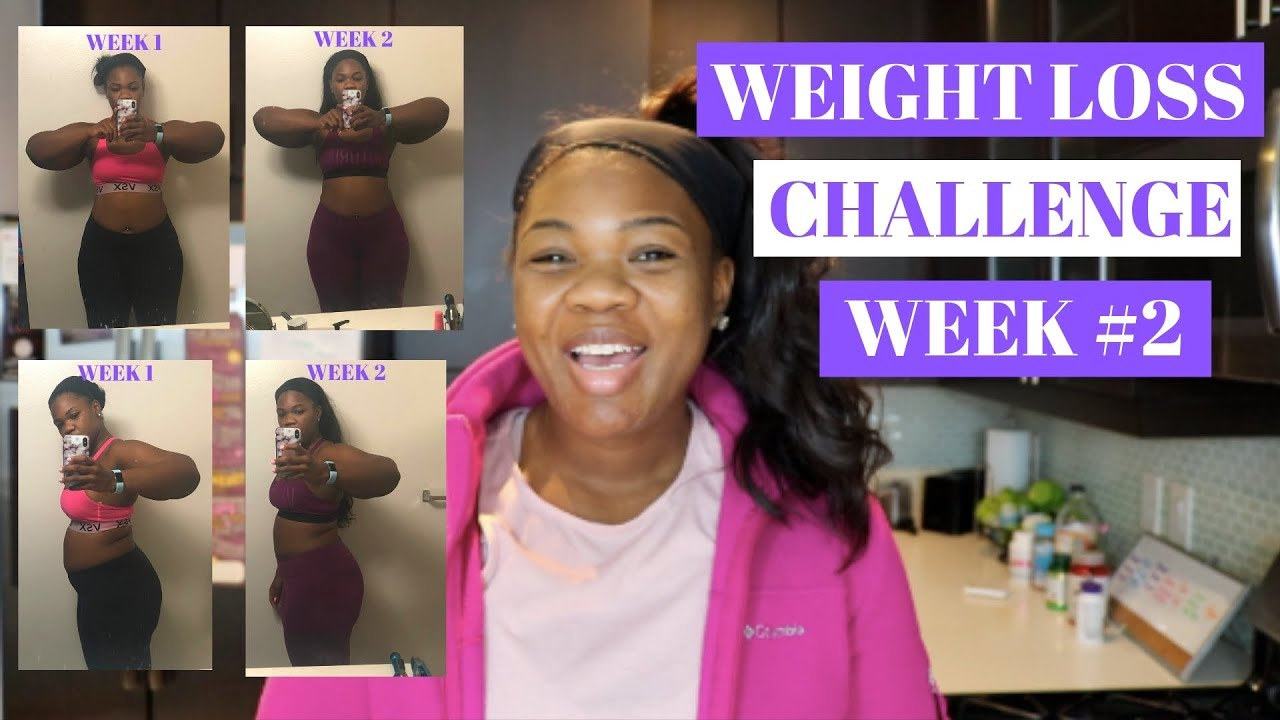 WEIGHT LOSS CHALLENGE WEEK #2 || WEIGHT LOSS JOURNEY 2019