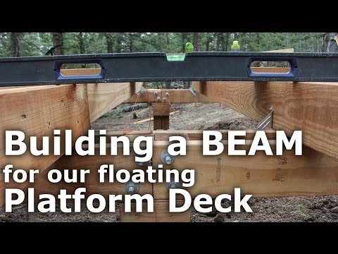 Building Beam to our Floating Deck - Our Journey :: Episode #49