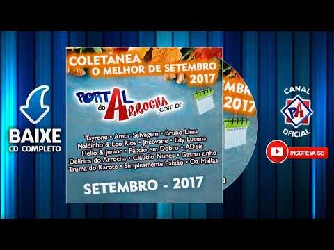 Portal do Arrocha - O Melhor de Setembro 2017 - CD Completo