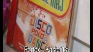 FORTEX - Kasieńka [HIT]