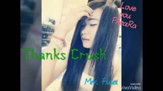 Thanks Crush - Mrr. Fulet Mp3 Song Old Collection Video Non stop