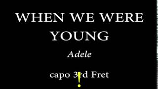 WHEN WE WERE YOUNG - ADELE - Easy Chords and Lyrics (3rd Fret)