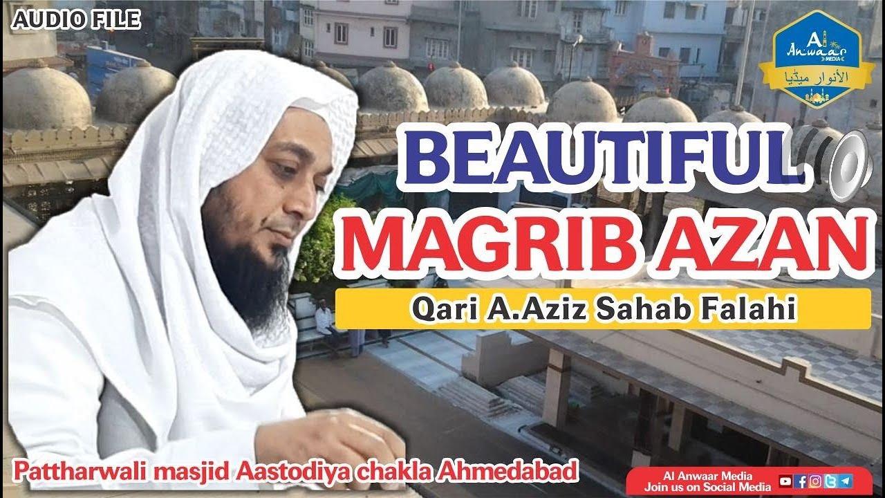 Download Beautiful Magrib Azan | Qari A.Aziz Sahab Falahi | Pattharwali masjid