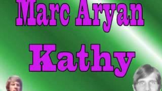 Marc Aryan - Kathy