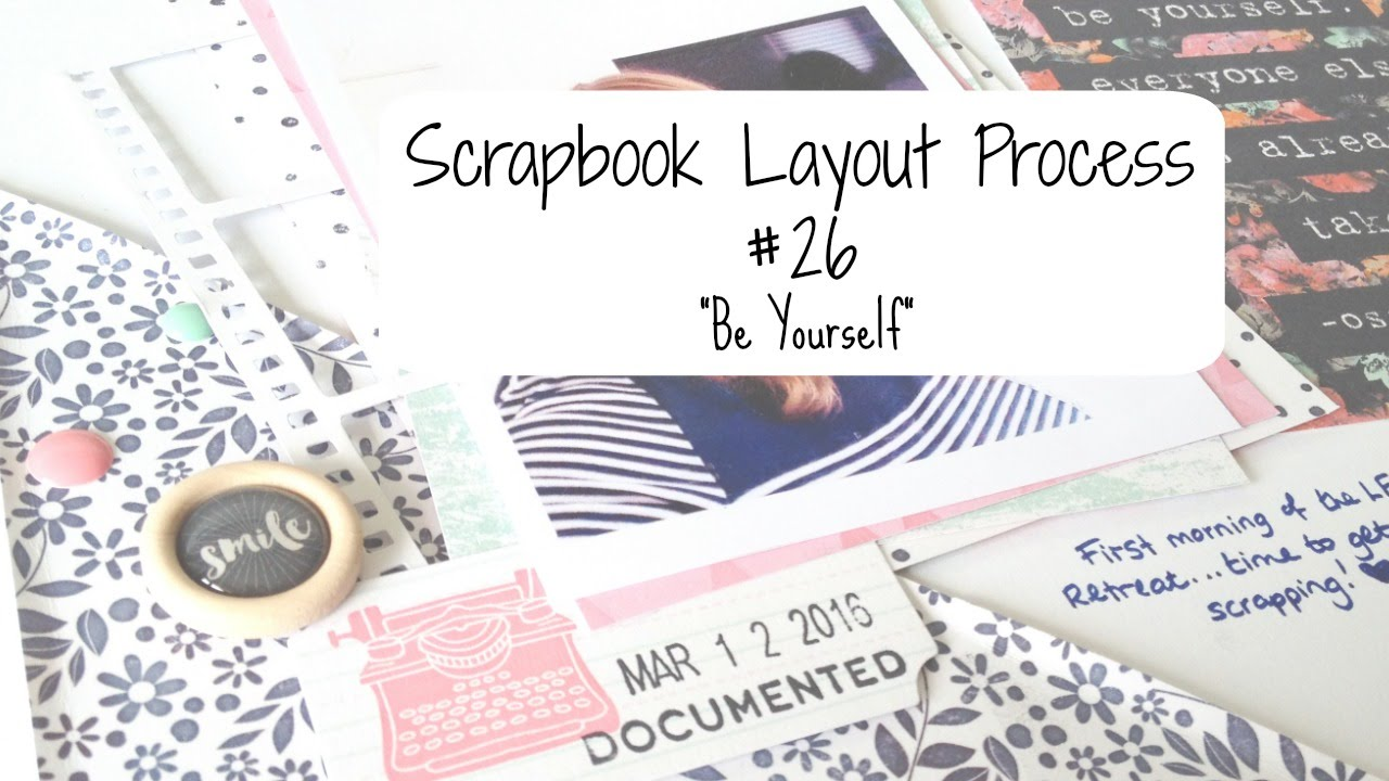 How to scrapbook yourself